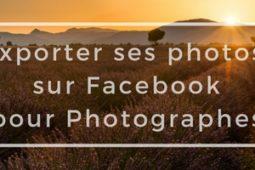 Exportez vos photos sur Facebook